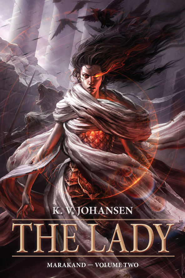 The Lady: Marakand Part Two, cover art by Raymond Swanland